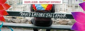 David LAFORE  J'ai l'amour 2015