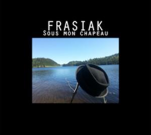 FRASIAK Album Sous mon chapeau 2016