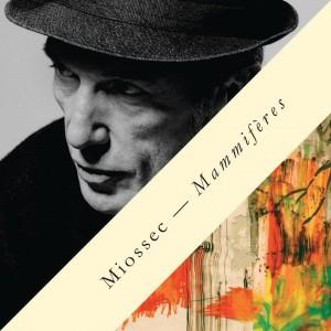 MIOSSEC Album 2016 Mammifères
