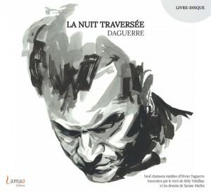 daguerre_lanuittraversee album 10 février 2017