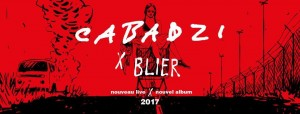 CABADZI Nouvel album 2017