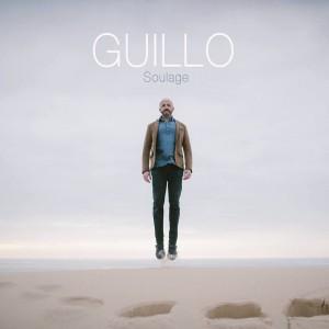 GUIILLO Album Soulage 2016