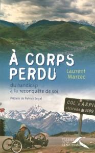 Laurent MARZEC A corps perdu