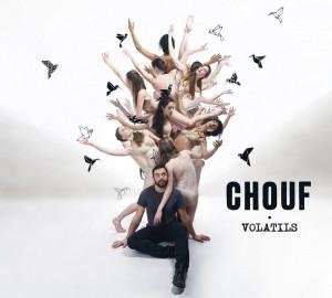 CHOUF Album Volatils 20 octobre 2017