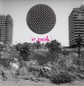 IGNATUS ALBUM EPOK 13 JANVIER 2017