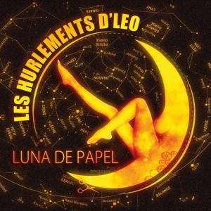 Les Hurlements D'Léo LUNA DE PAPEL 2018