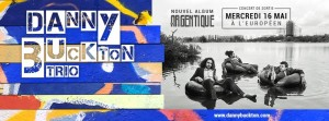 Danny BUCKTON Trio ARGENTIQUE