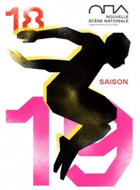 Nouvelle Scène Nationale - saison 2018 / 2019