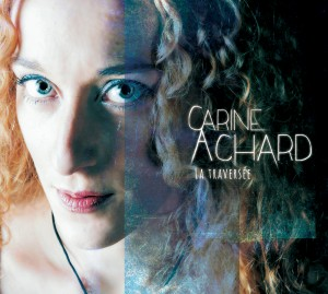 Carine ACHARD Album La traversée mai 2018
